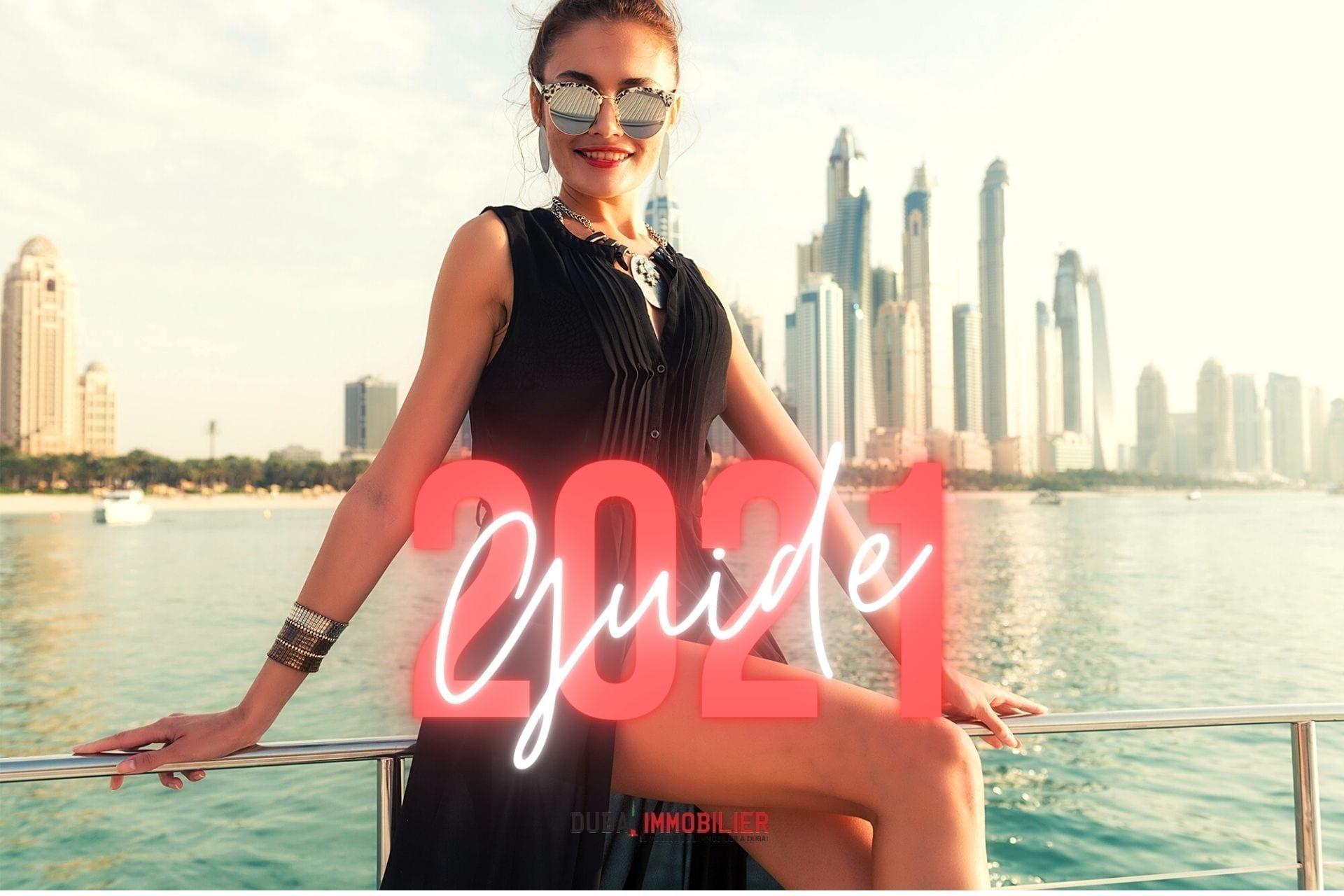 VIVRE A DUBAI : Tout Ce Qu'il Faut Savoir (mise à jour 2021)