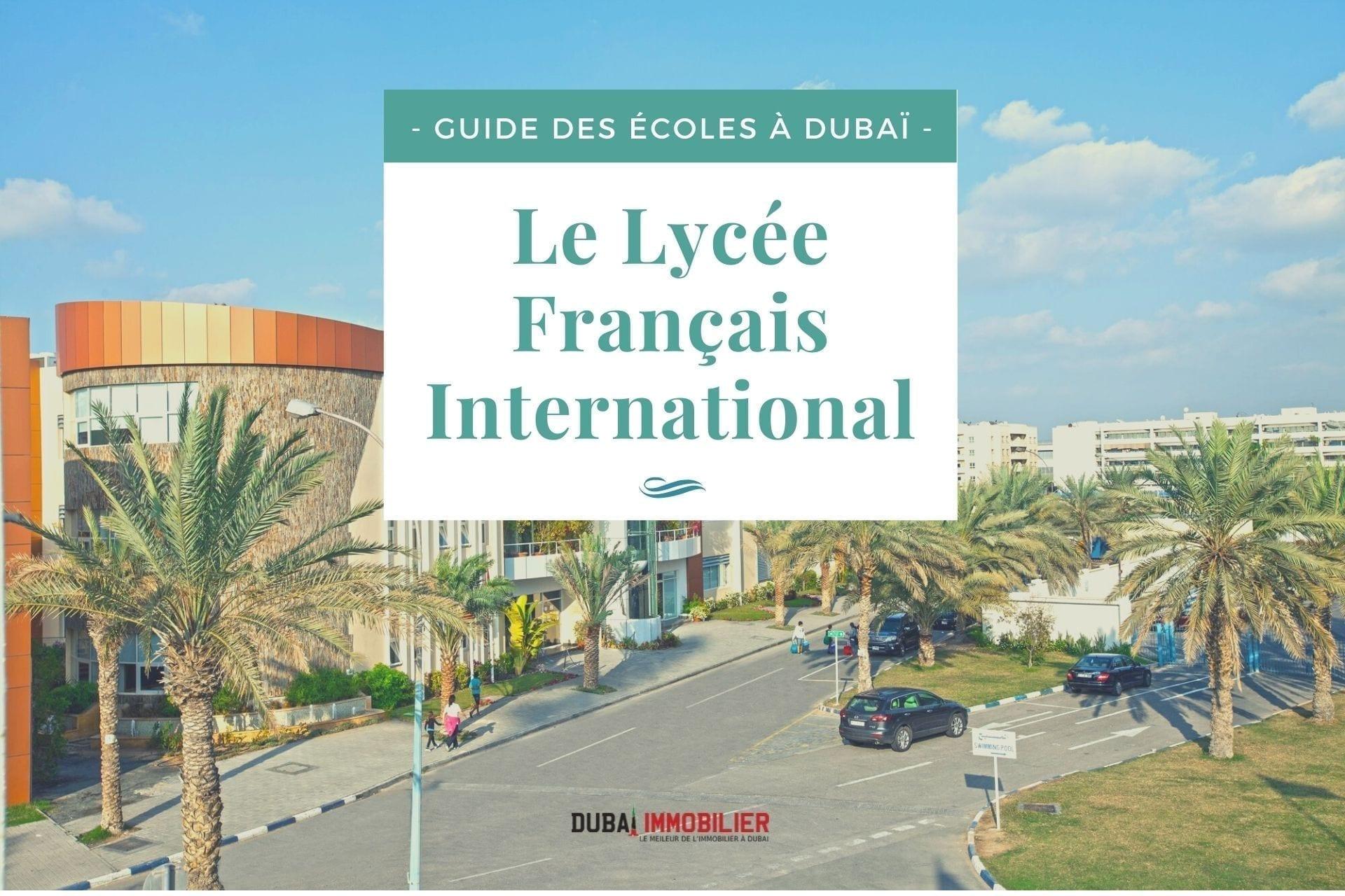 [Guide des écoles françaises à Dubaï] Lycée Français International de Dubaï
