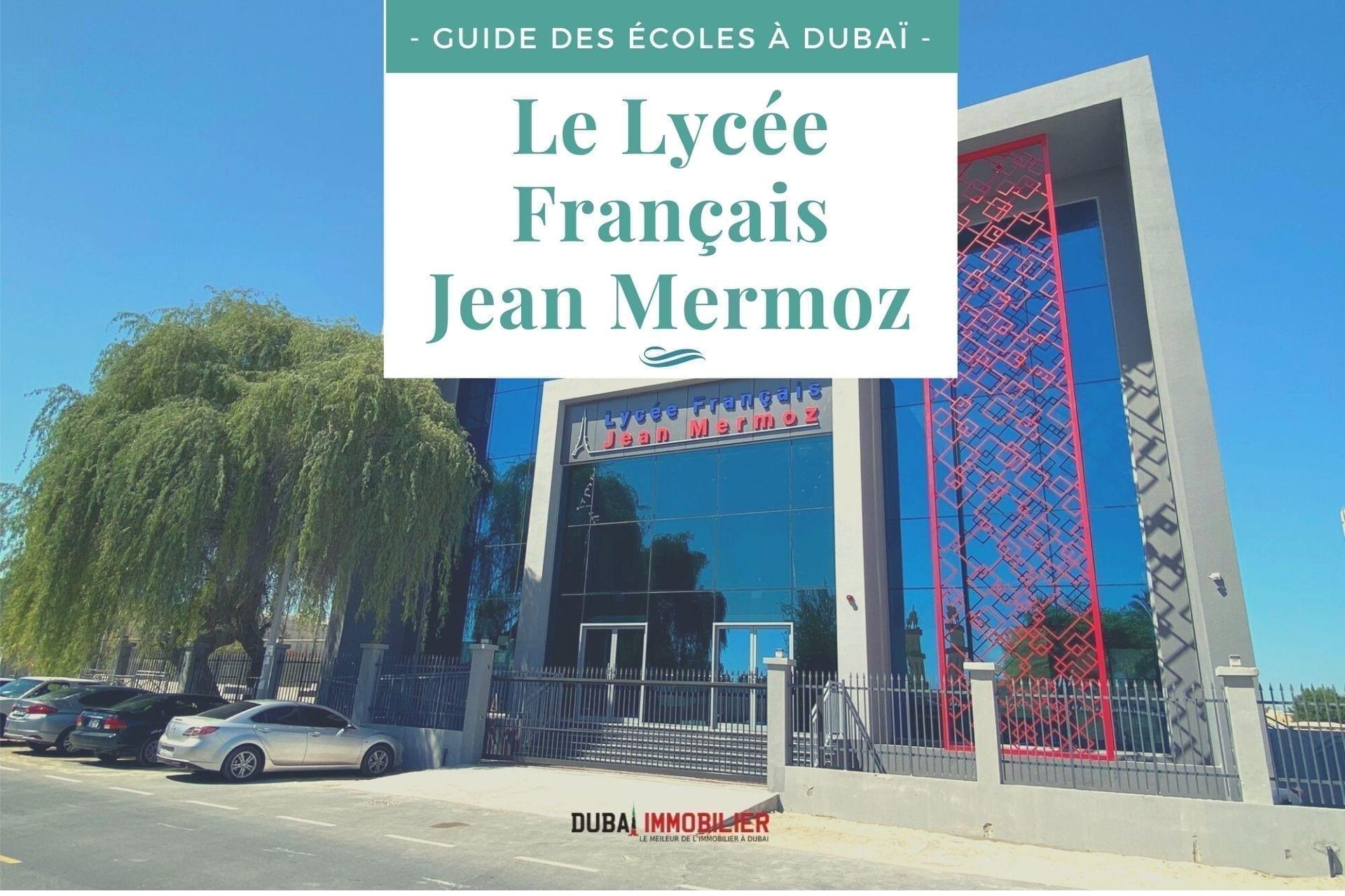 [Guide des écoles françaises à Dubaï] Lycée Français Jean Mermoz