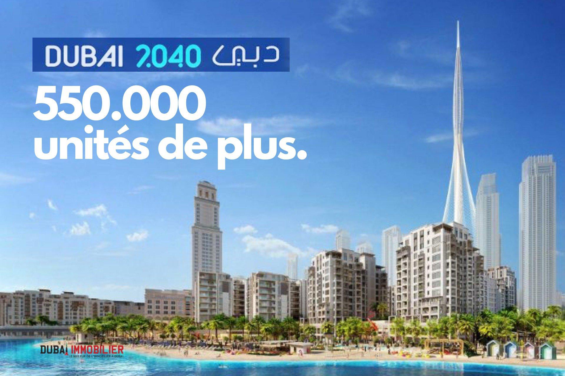 Plan d'urbanisme de Dubaï : 550 000 nouvelles unités immobilières nécessaires