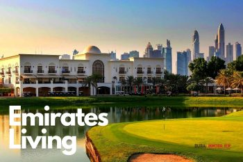 Émirates Living : la première communauté luxueuse à Dubai