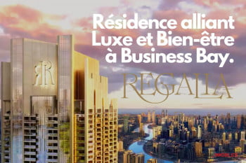 Deyaar lance Regalia de 272,2 millions de dollars à Business Bay